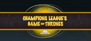Champions League σαν Game of Thrones
